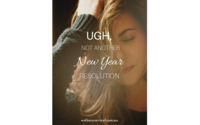Ugh, Not Another New Year Resolution